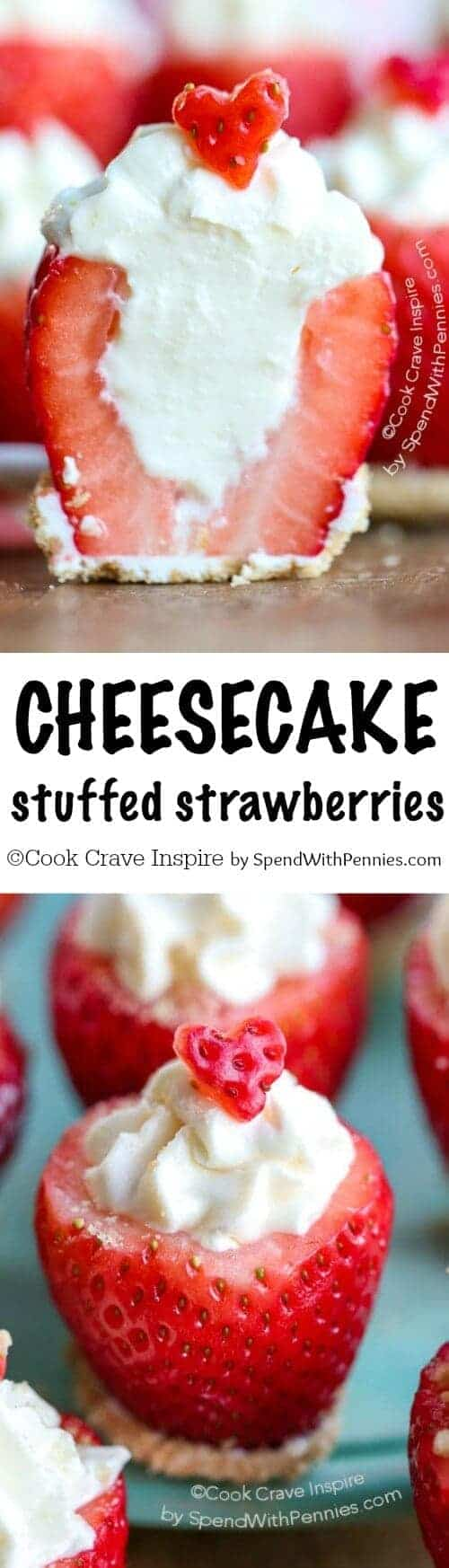 Cheesecake Stuffed Strawberries shown with writing