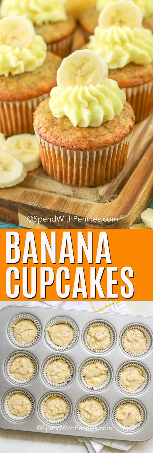 Top image - banana cupcakes frosted with sliced bananas on top. Bottom image - banana cupcake batter in lined muffins tins.