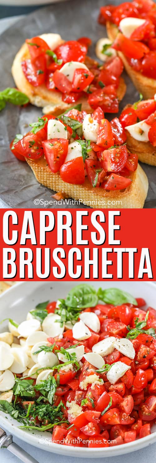Top photo - Caprese bruschetta spread on a crostini. Bottom photo - Caprese Bruschetta mixed in a white bowl.