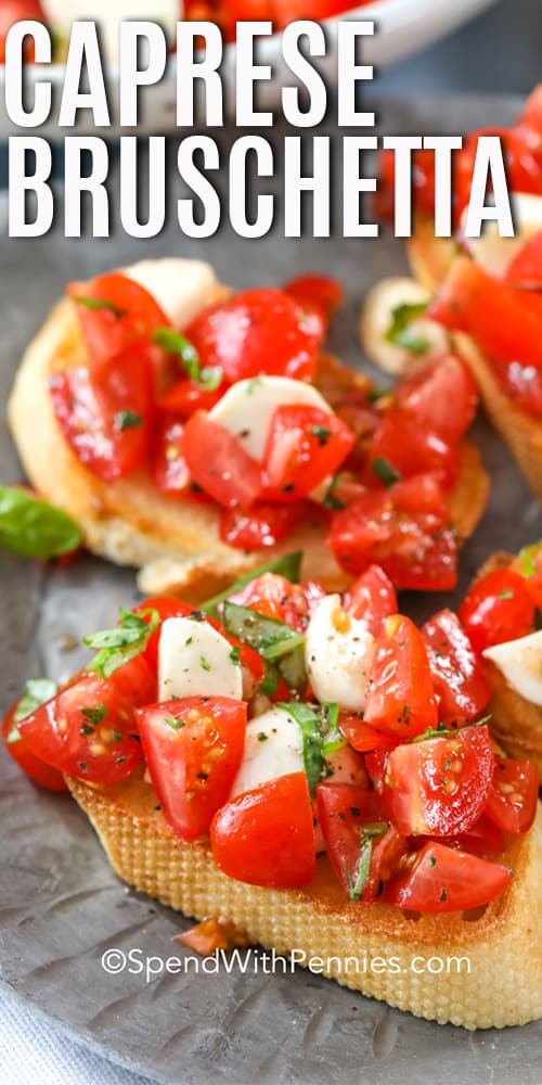 Caprese Bruschetta on a plate with a title