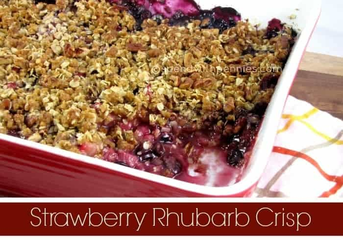 Strawberry Rhubarb Crisp - Spend With Pennies