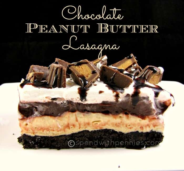 Peanut Butter Chocolate Lasagna! Easy No Bake Dessert!