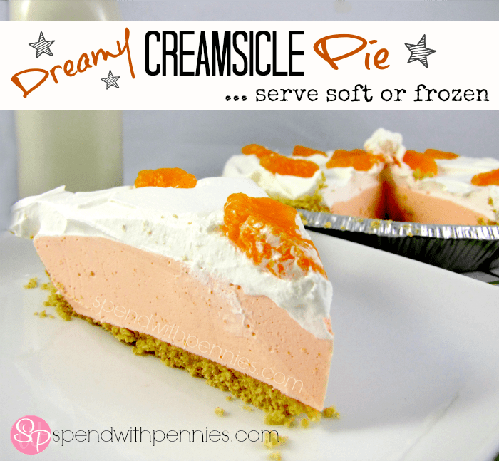 Creamsicle Pie (Serve Soft or Frozen!)