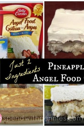 collage of piece of two ingredient pineapple cake, can of pineapple and angel food cake package, and whole cake in a glass dish