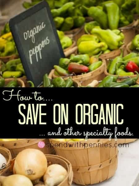 how to save on organic foods