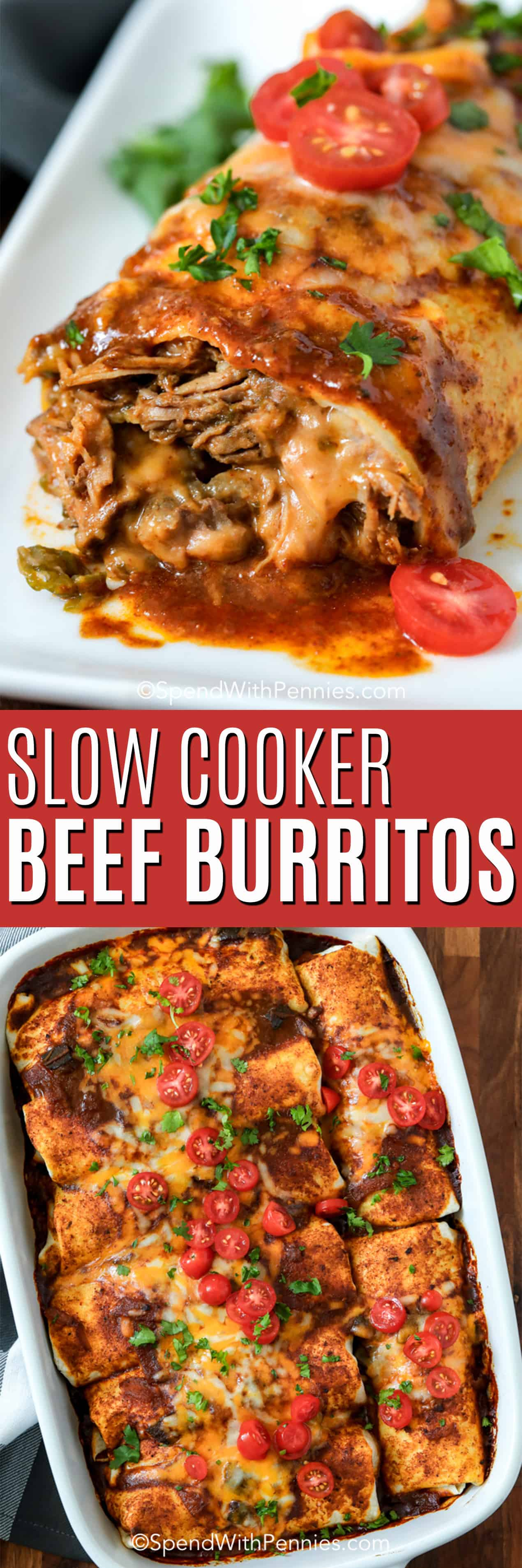 Slow cooker beef burritos in a casserole dish and on a plate with a title