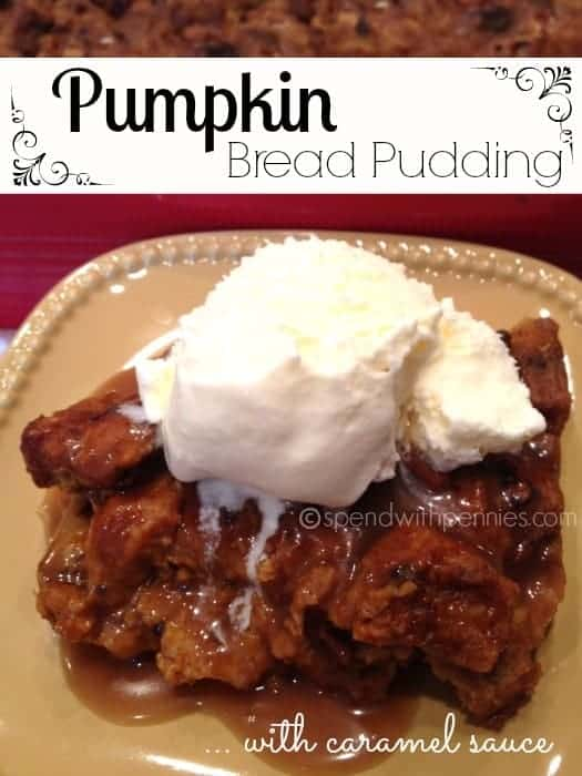 Pumpkin Bread Pudding with caramel sauce! I love making this, it's one of the easiest desserts to make and it always gets rave reviews!