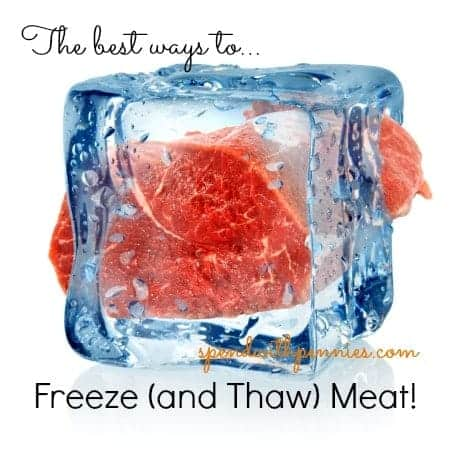 best ways to freeze and thaw meat