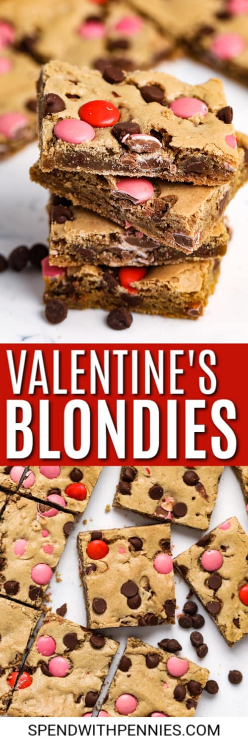 Stack of Valentines Blondies with writing