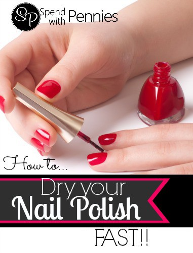 How To Dry Nail Polish Quickly Spend With Pennies