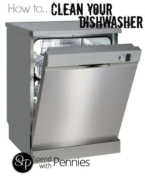 How To Clean Your Dishwasher Spend With Pennies