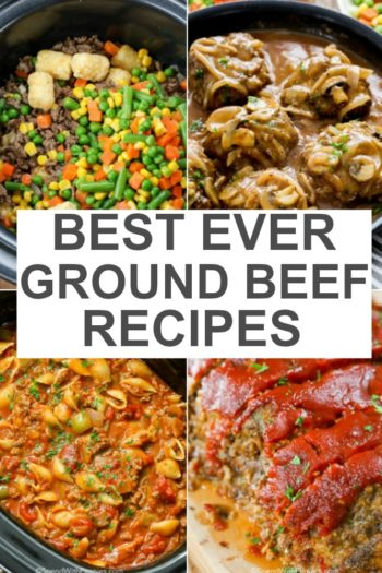 Best Ever Ground Beef Recipes with writing