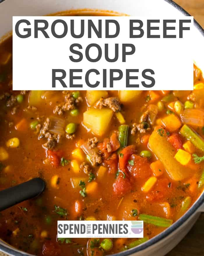 A pot of hamburger soup to depict a collection of ground beef soup recipes