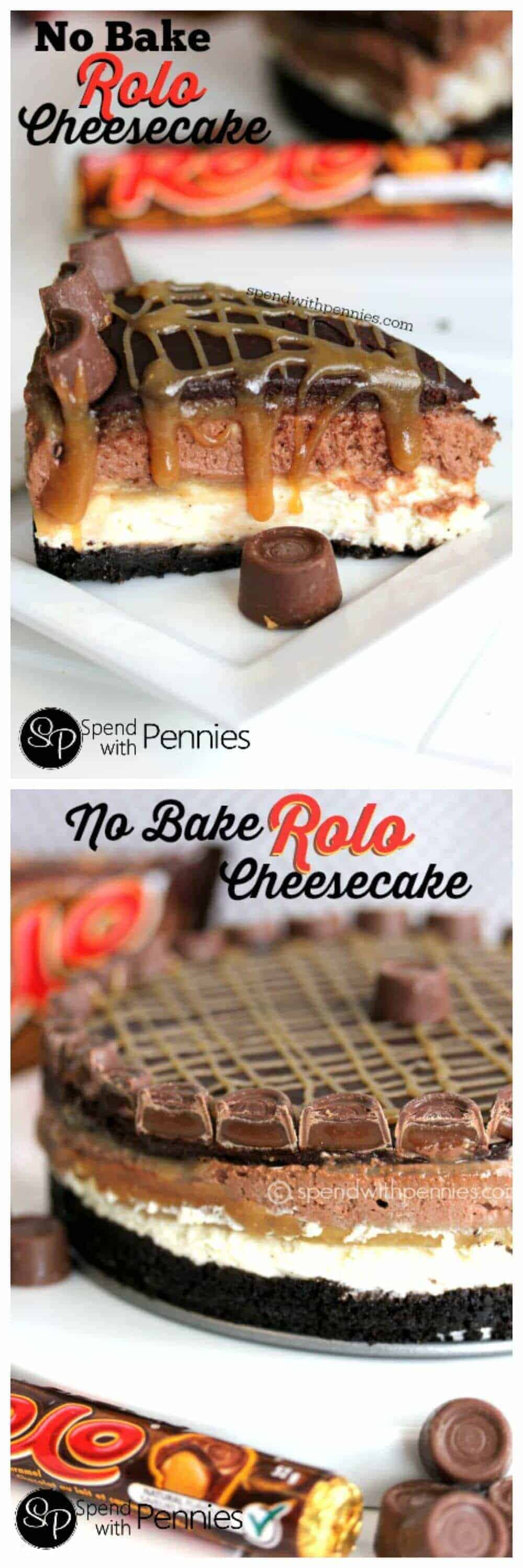 No Bake Rolo Cheesecake with rolos and a title
