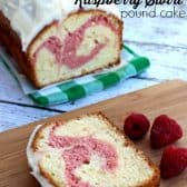 a slice of Copycat Starbucks Raspberry Swirl Pound Cake with the entire pound cake in the background