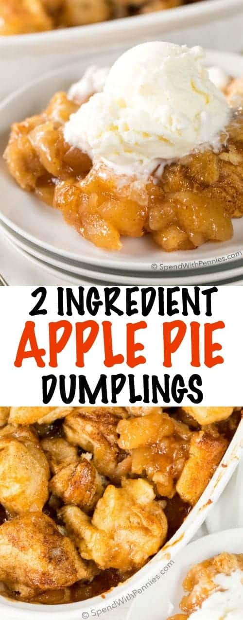 Apple Pie Dumplings made with just two easy ingredients!  Simply add them to a baking dish and cook until tender and lightly browned.  Serve these dumplings warm out of the oven with a big scoop of vanilla ice cream or a drizzle of heavy cream.