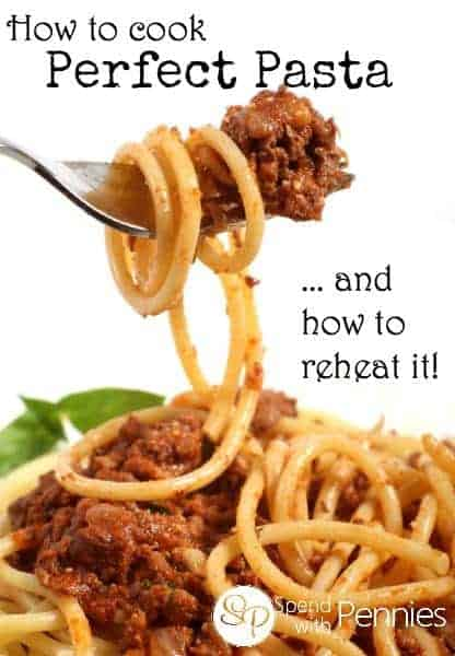 How to cook and reheat perfect pasta!