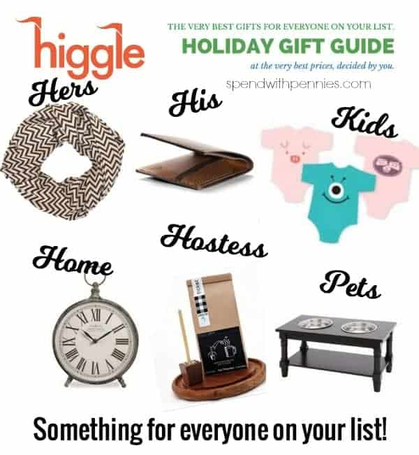 Higgle Holiday Gift Guide!  Something for everyone on your list at great prices!