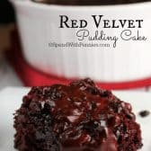 Red Velvet Pudding Cake with the dish in the background