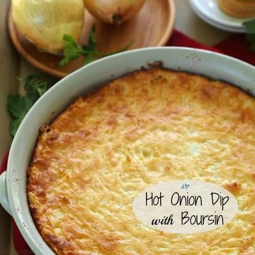 hot onion dip with Boursin in a white dish