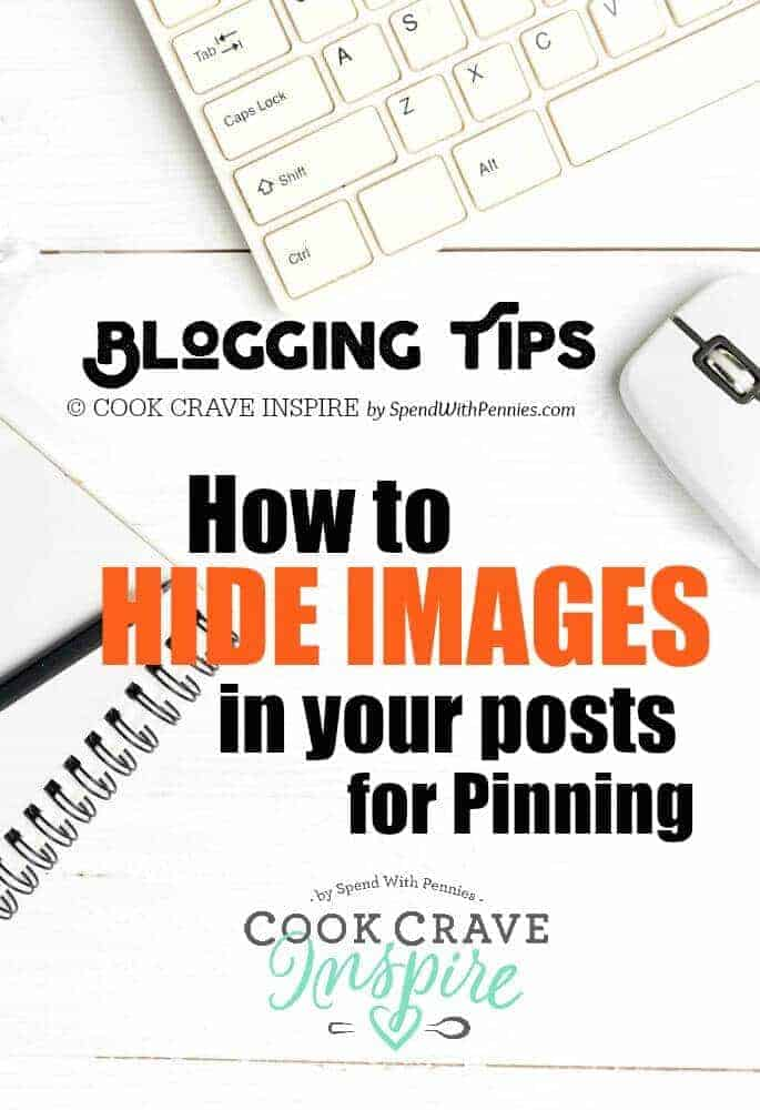 How to Hide an Image in WordPress. Creating a long pin is great for Pinterest but you may not want it on your blog. You can easily hide images in your WordPress post for pinning!