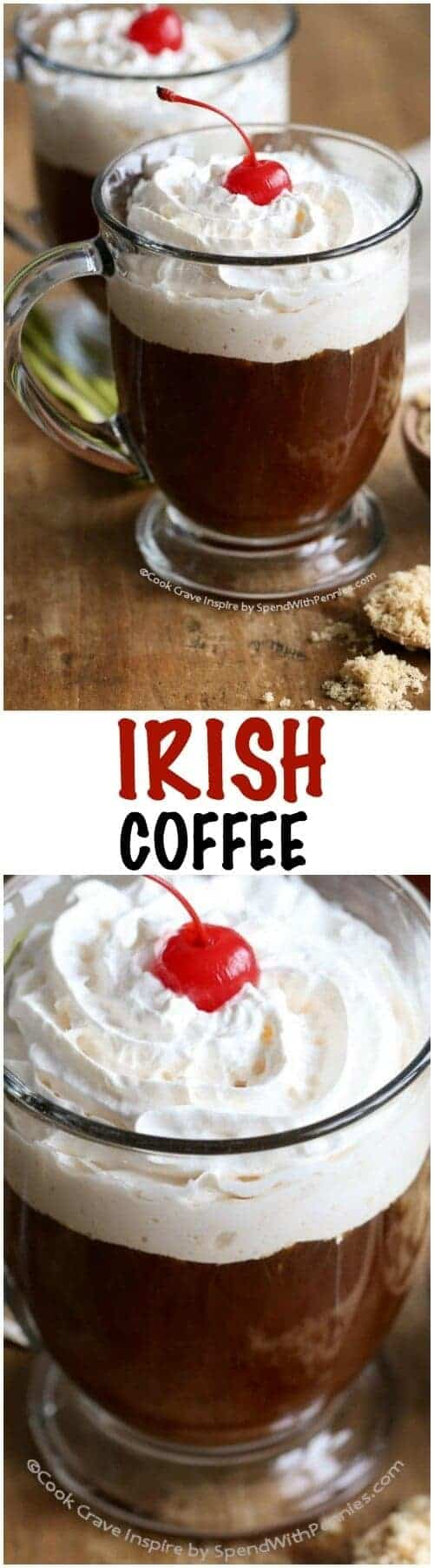 This Irish Coffee recipe is perfect for St. Patrick's Day or anytime! Traditionally this is made with Irish Whisky but you could also substitute Bailey's for a rich creamy version.