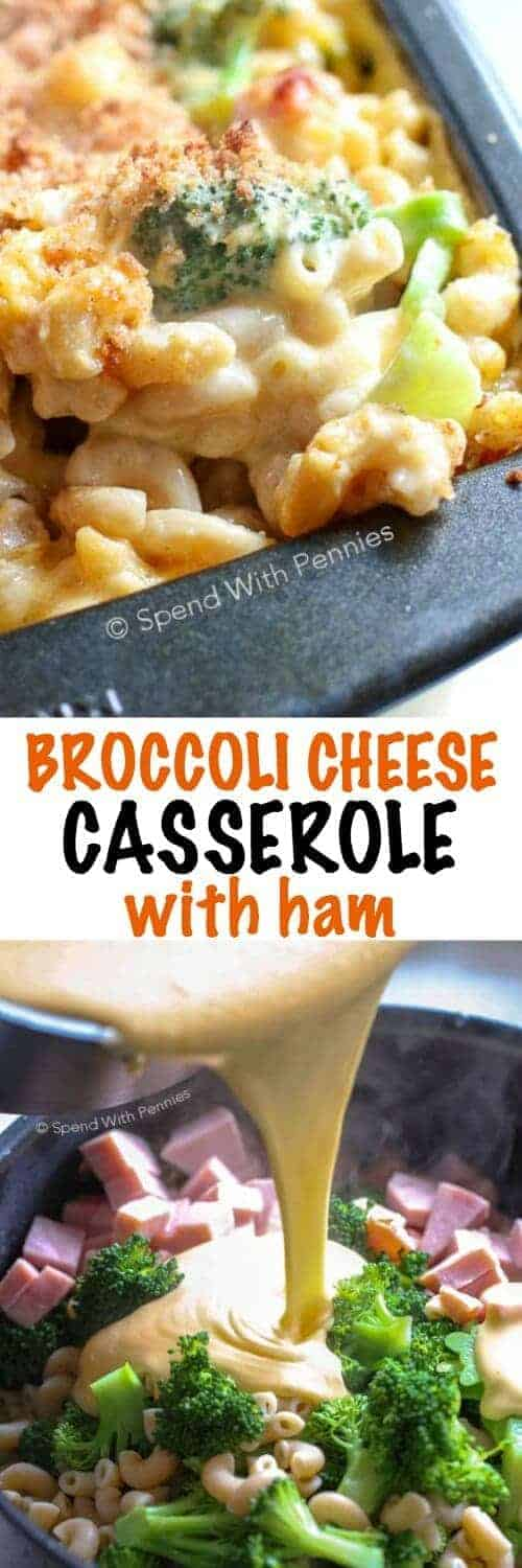 Broccoli Cheese Casserole with Ham with a title