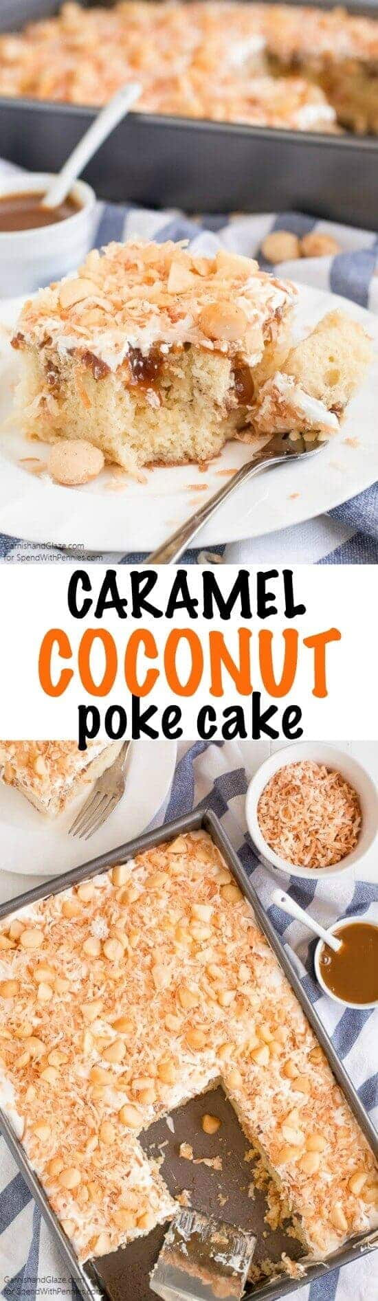 Coconut Caramel Poke Cake with a title