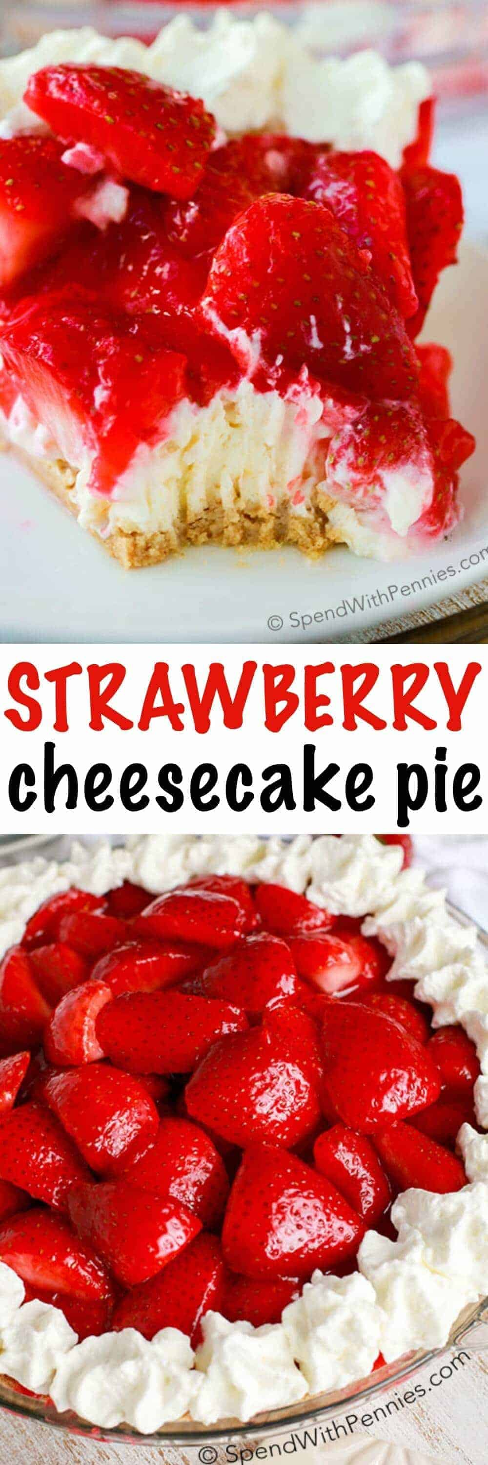 Easy Strawberry Cheesecake Pie is one of our favorite NO BAKE summer ...