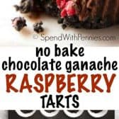Chocolate Ganache Raspberry Tarts with a title