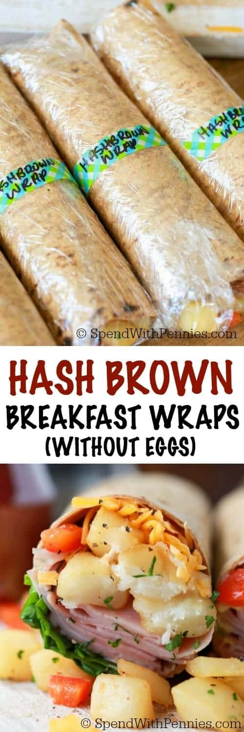Ham Hash Brown Breakfast Wraps Without Eggs
