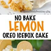 Lemon Oreo Icebox Cake with a title