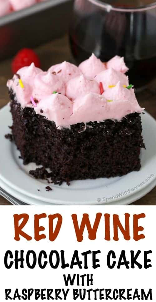 Red Wine Chocolate Cake With Raspberry Butter Cream Spend With Pennies