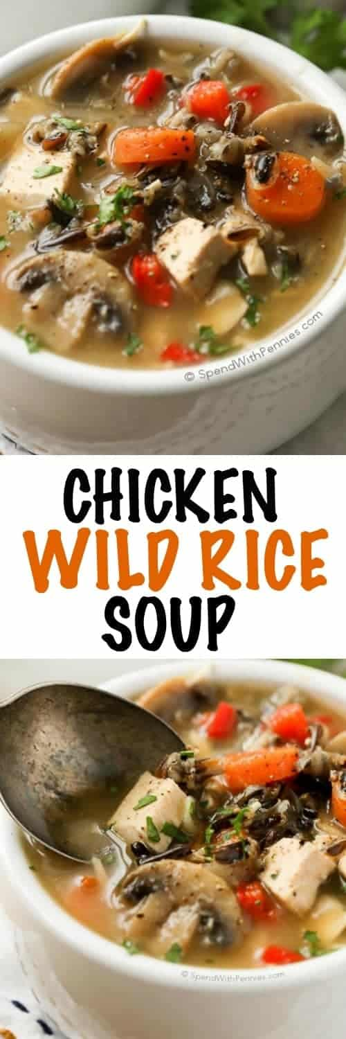 Chicken Wild Rice Soup with carrots and mushrooms shown with a title