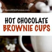 Hot Chocolate Brownie Cups shown with a title