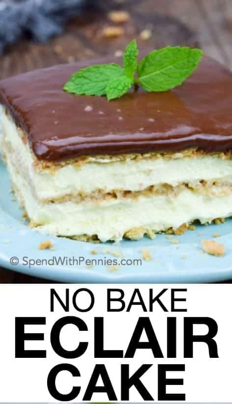 No Bake Eclair Cake with a title