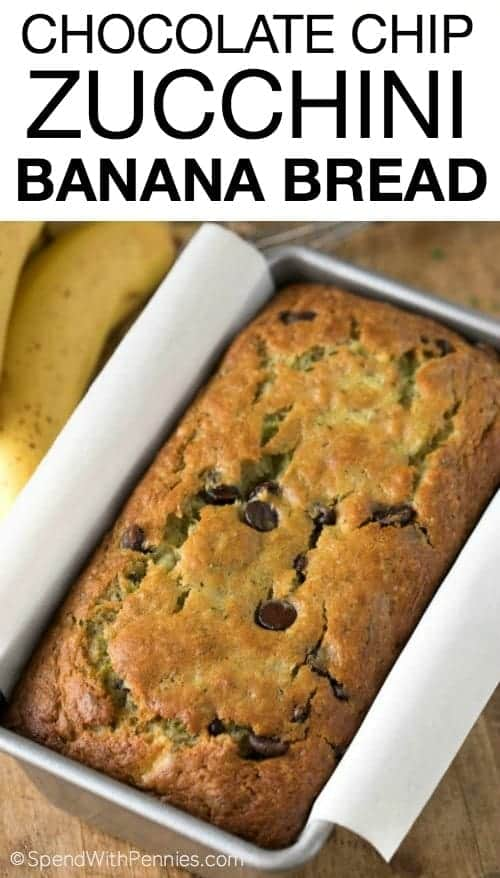 Chocolate Chip Zucchini Banana Bread - Spend With Pennies