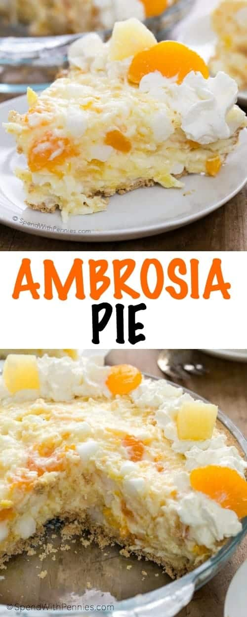Ambrosia Pie in a dish and on a plate with writing
