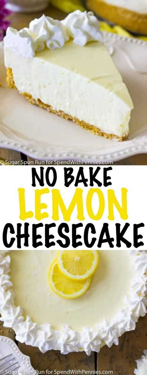No Bake Lemon Cheesecake with wording