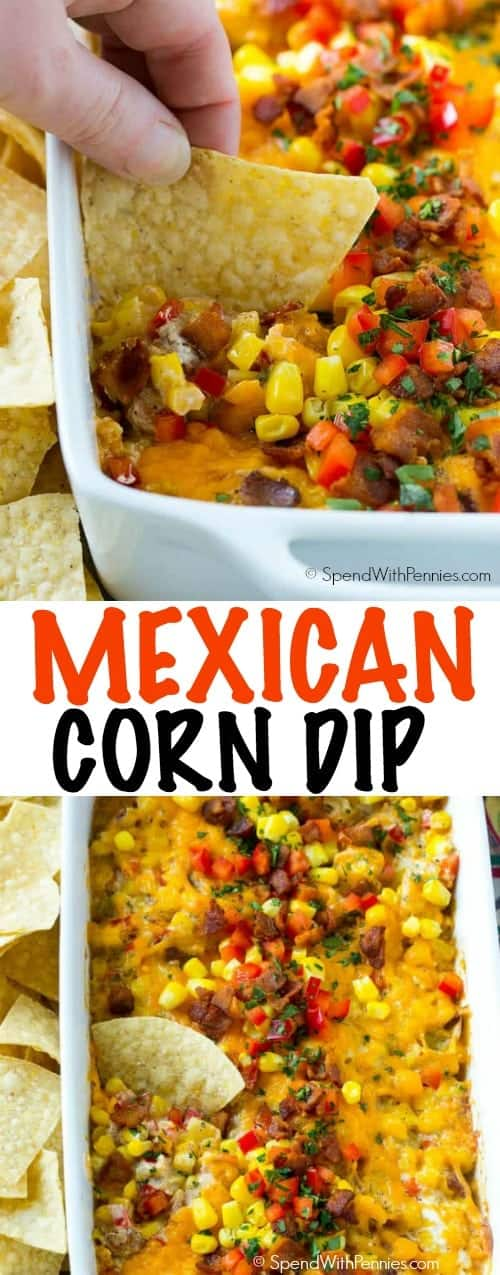 Mexican Corn Dip with chips and writing