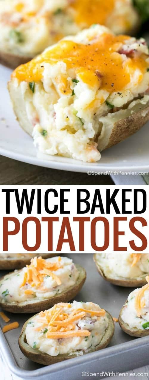 two pictures of Twice baked potatoes with writting