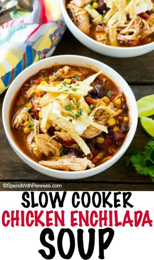 Slow Cooker Chicken Enchilada Soup garnished and served in a bowl