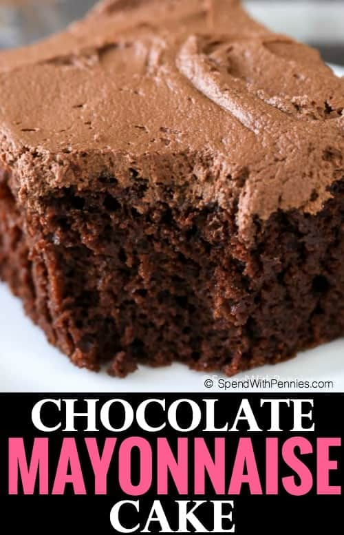 Chocolate Mayonnaise Cake Spend With Pennies