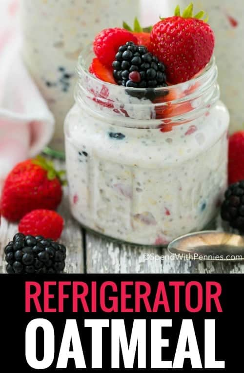 Refrigerator Oatmeal is the perfect make ahead breakfast for a busy weekday! Fresh fruit, oats and protein packed yogurt layered and ready to grab and go any time of day!