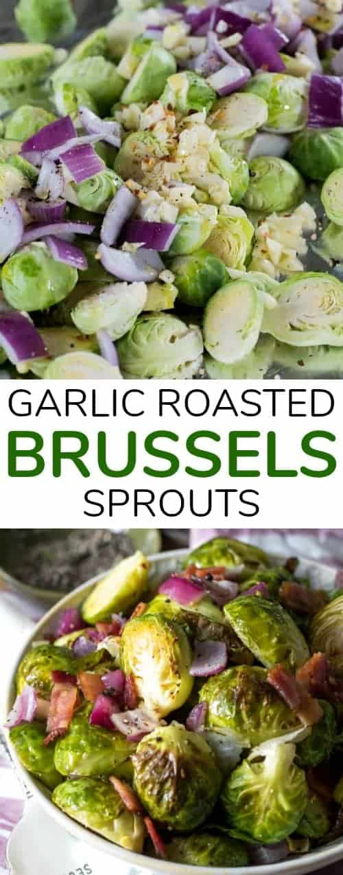 Garlic Roasted Bacon Brussels Sprouts merge the goodness of tender Brussels sprouts along with the indulgence of crisp smoky  bacon and loads of sweet garlic. This easy roasted veggie dish will become a staple side at your dinner table! #spendwithpennies #brusselssprouts #bacon #roastedveggies #easyrecipe