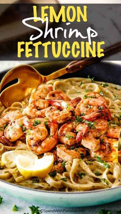 Wonderfully creamy, indulgent Lemon Garlic Shrimp Fettuccine is bursting with flavor and on your table in 20 minutes!   It is the easiest, most satisfying meal that tastes totally gourmet! #spendwithpennies #pasta #shrimp #easyrecipe #homemade