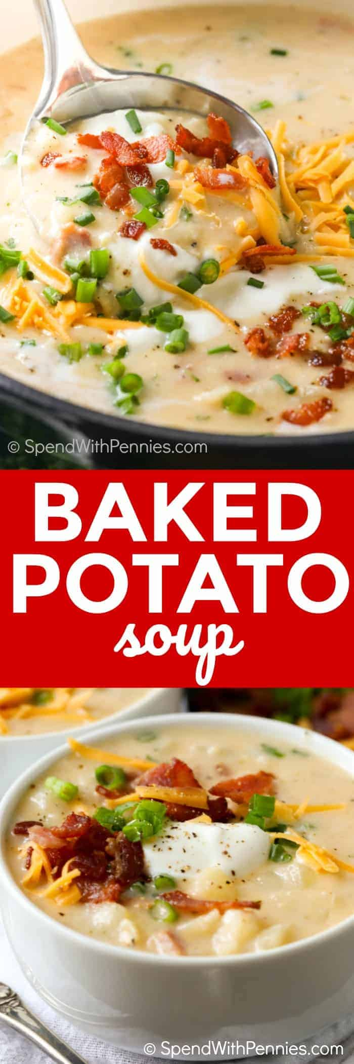 Baked Potato Soup in a bowl and in a pot with a title