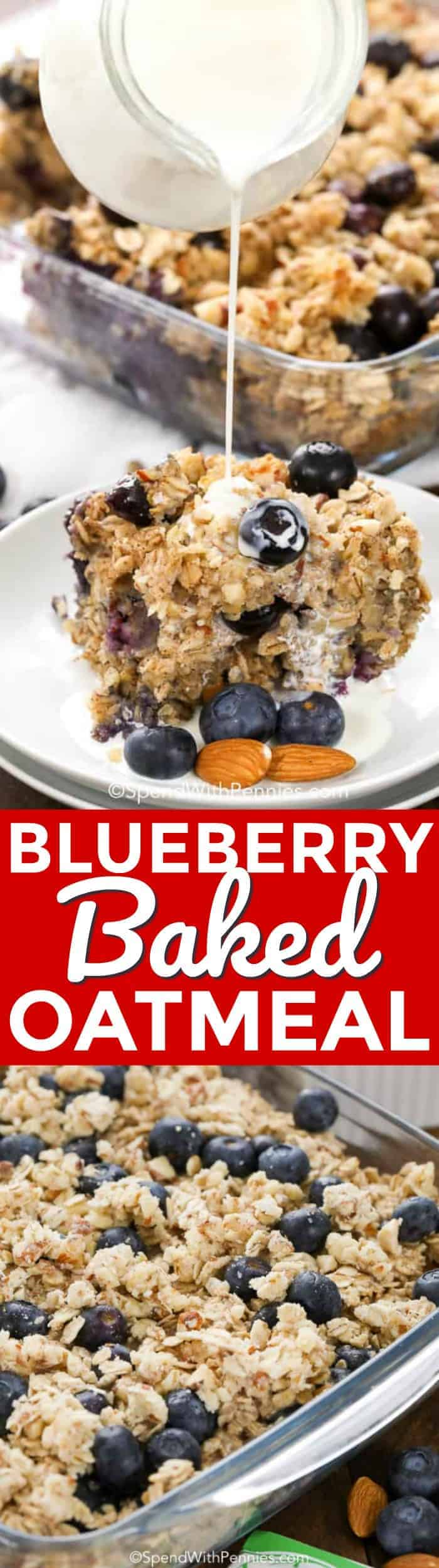 Baked Oatmeal is a delicious and easy way to start your day! The goodness of oats combined with juicy blueberries and protein packed almonds all lightly sweetened and baked into a delicious family favorite breakfast! #spendwithpennies #easyrecipe #blueberries #familyfavorite #breakfast