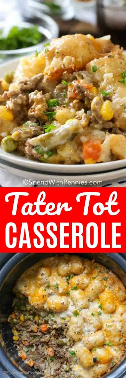 Tater Tot Casserole in a crockpot and on a plate with writing
