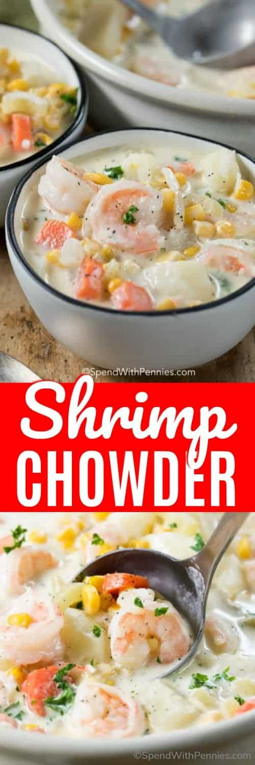 Creamy shrimp chowder is a delicious, creamy soup option that you can have ready in under 30 minutes! Tender and juicy shrimp are combined with a creamy potato based soup, corn, and veggies to give you a flavor packed comfort food that can be enjoyed whenever you'd like! #spendwithpennies #easyrecipe #easysoup #easychowder #creamysoup #shrimprecipe #bestchowder #simpledinner #comfortfood